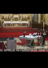 2020. április 19. – Húsvét 2. vasárnapja