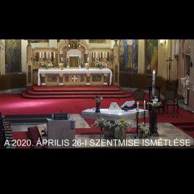 2020. április 26. – Húsvét 3. vasárnapja