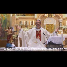 2020. május 10. – Húsvét 5. vasárnapja