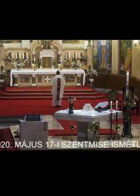 2020. május 17. – Húsvét 6. vasárnapja
