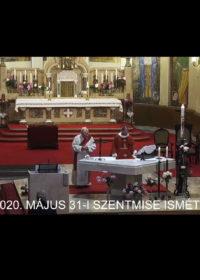 2020. május 31. – Pünkösd