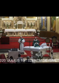 2020. július 19. – Évközi 16. vasárnap