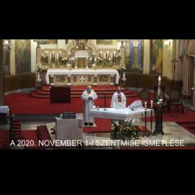 2020. november 1. – Mindenszentek ünnepe