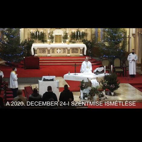 2020. december 24. – Karácsony vigíliája