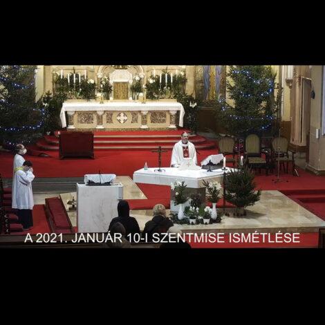 2021. január 10. – Urunk megkeresztelkedése
