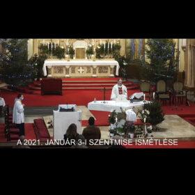 2021. január 3. – Karácsony utáni 2. vasárnap