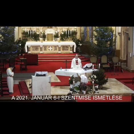 2021. január 6. – Urunk megjelenése – Vízkereszt