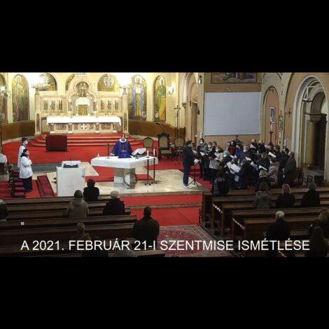 2021. február 21. – Nagyböjt 1. vasárnap