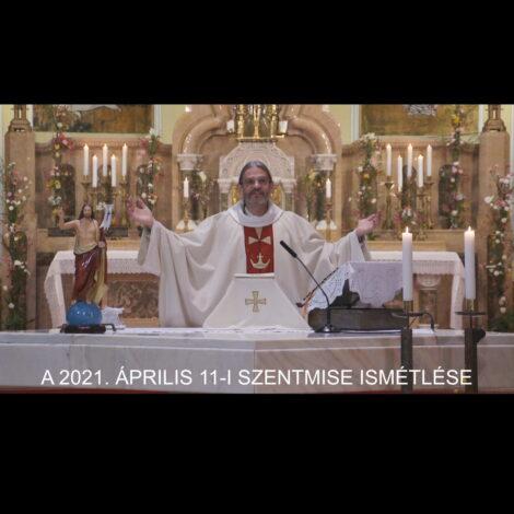 2021. április 11. – Húsvét II. vasárnapja